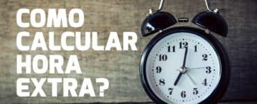 Como calcular hora extra?
